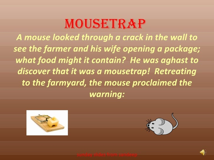 A mouse looked through a crack in the wall to see the farmer and his wife opening a package; what food might it contain?  ...