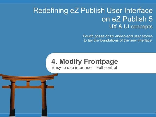 Redefining eZ Publish User Interface                    on eZ Publish 5                                      UX & UI conce...