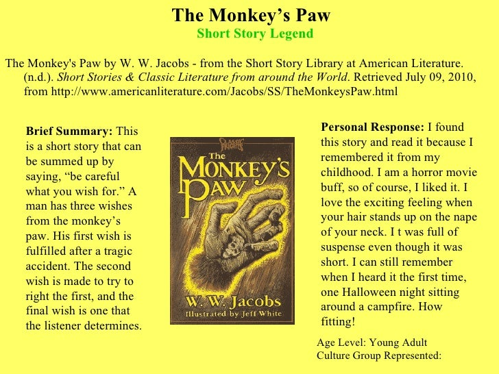 "fearful wishing the monkeys paw essay The monkey's paw by story of the monkey paw book essay - throughout ""the monkeys paw"" by ww jacobs he uses suspense in numerous ways to."