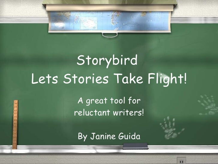 Storybird  Lets Stories Take Flight! A great tool for reluctant writers! By Janine Guida