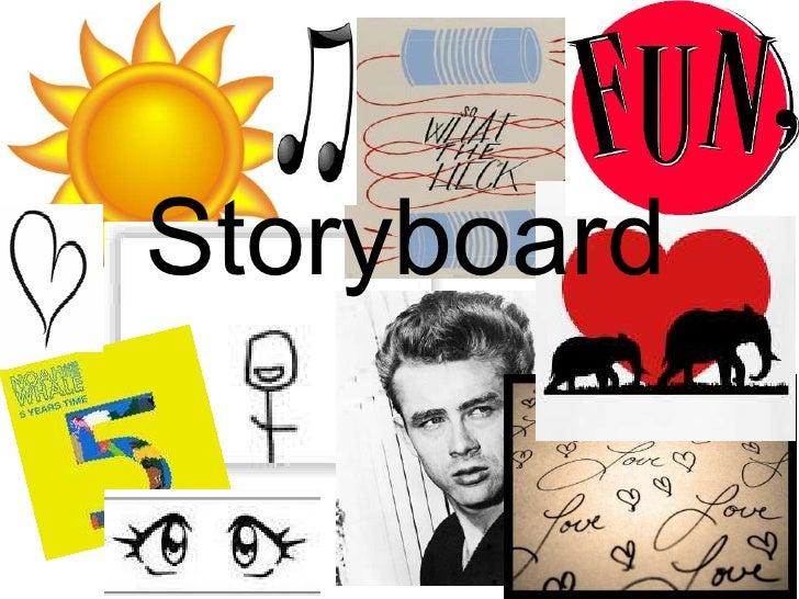 Storyboard <br />