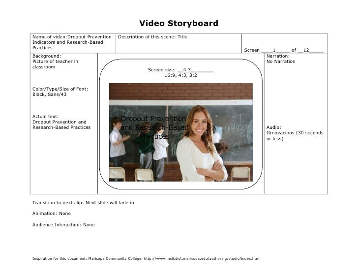 Video StoryboardName of video:Dropout Prevention             Description of this scene: TitleIndicators and Research-Based...