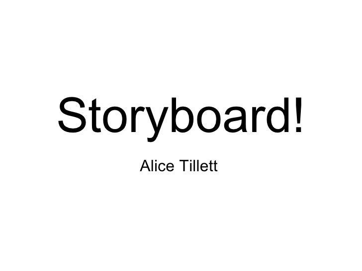 Storyboard!   Alice Tillett