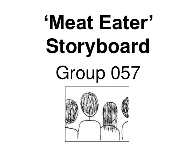 'Meat Eater' Storyboard Group 057