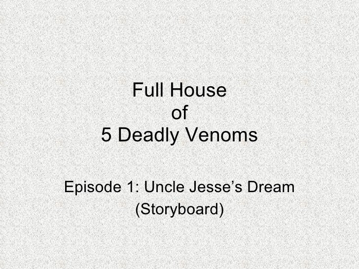 Full House of 5 Deadly Venoms Episode 1: Uncle Jesse's Dream (Storyboard)