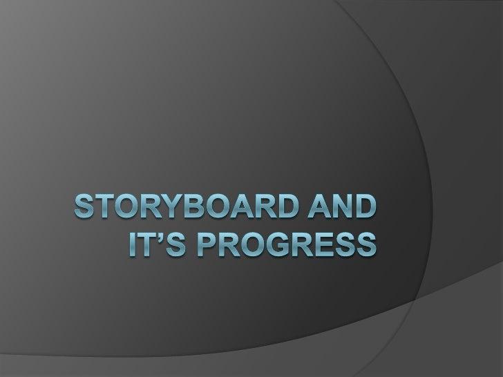 Storyboard and it's progress
