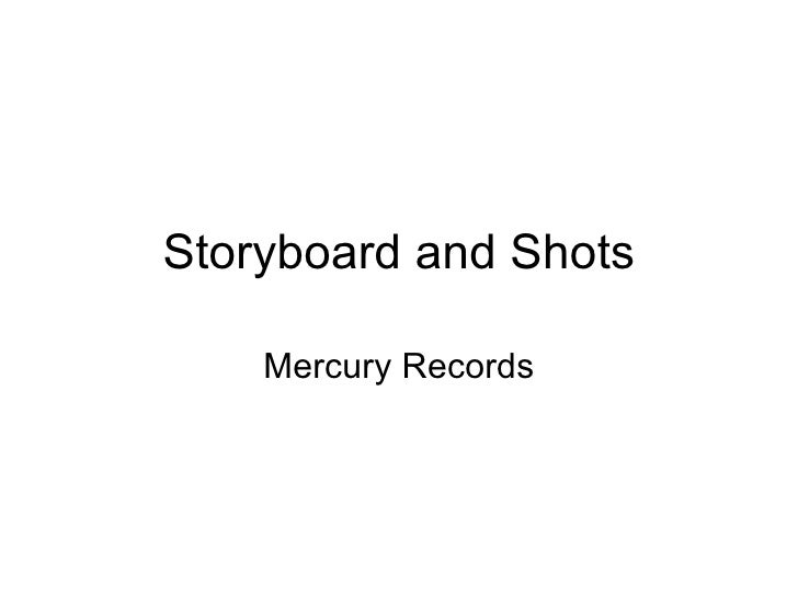 Storyboard and shots