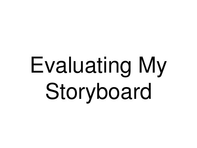 Evaluating My Storyboard