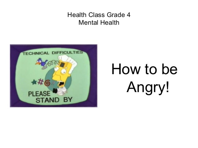 Health Class Grade 4 Mental Health How to be Angry!