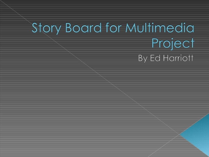 Story board for ed h
