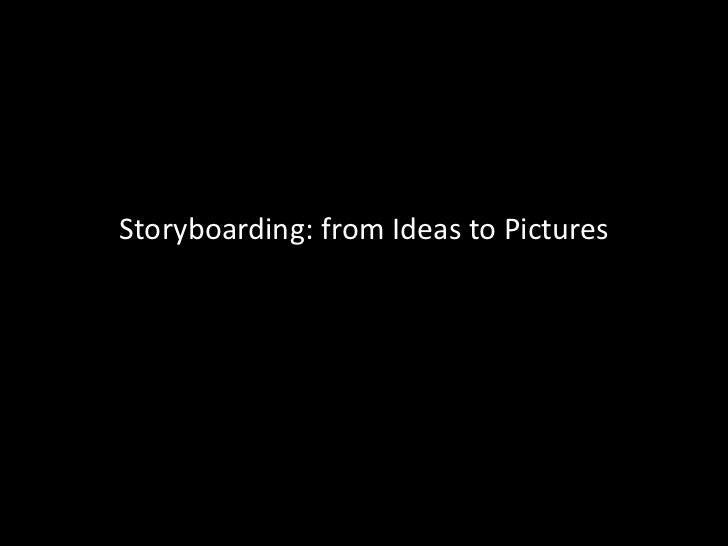 Storyboarding from ideastopics