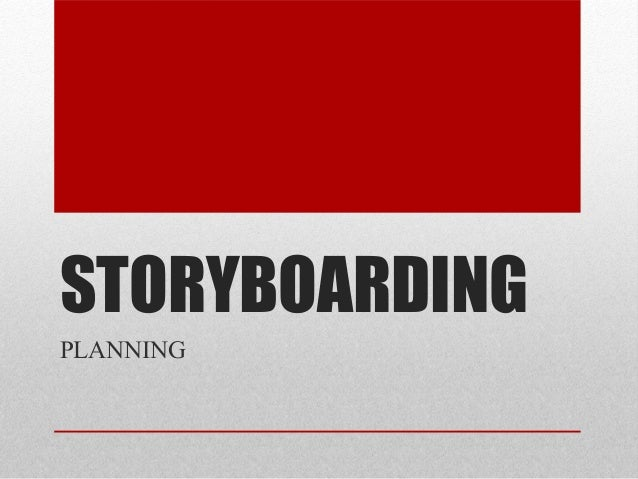 Kevin Duggan: Creation and use of STORYBOARDS, Planning | New Media