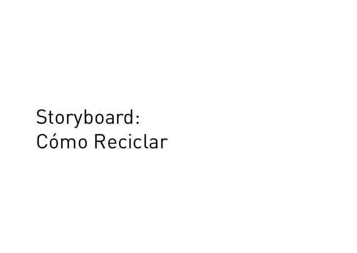 Storyboard c mo reciclar - Como reciclar correctamente ...
