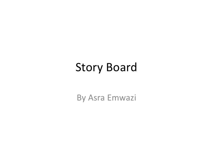 Story board (old)