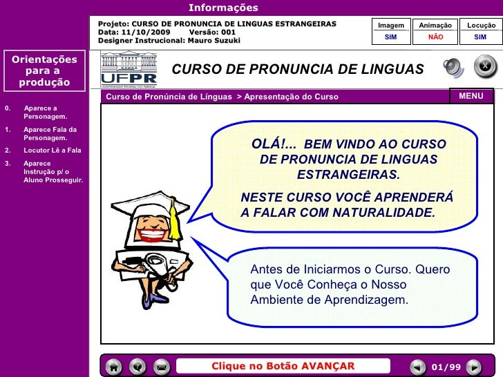 Informações                            Projeto: CURSO DE PRONUNCIA DE LINGUAS ESTRANGEIRAS      Imagem   Animação    Locuç...