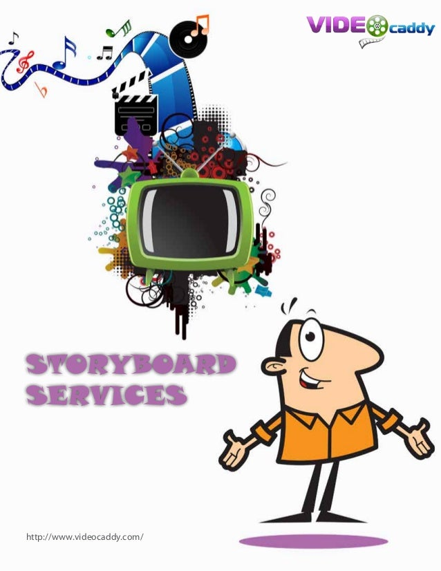 http://www.videocaddy.com/ STORYBOARD SERVICES