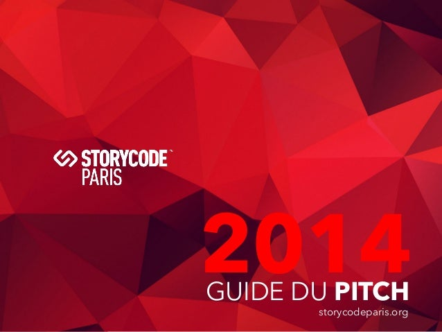 Storycode Paris - Guide des Pitchs