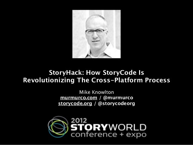 StoryWorld 2012 Story Hack Presentation