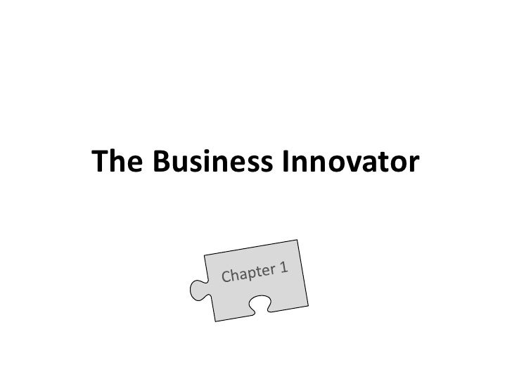 The Business Innovator<br />Chapter 1<br />