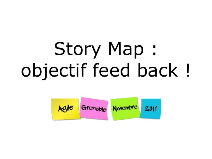 Story Map :objectif feed back !