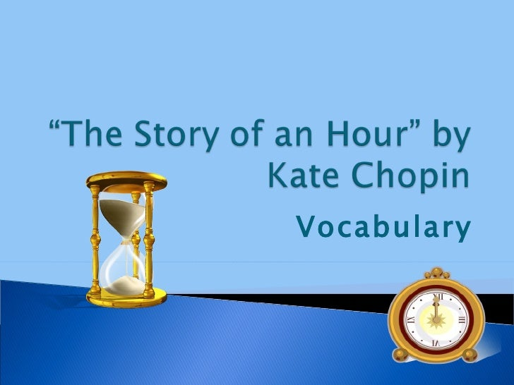 """""""the story of an hour"""" The title is significant because from the start the reader understands that the entire story takes place within the time span of one mere hour in reading, we become aware of how drasctically one person's world can change is such a short period of."""