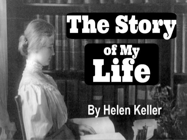 helen keller story of my life chapter 21 summary The story of my life (term 1 & 2) summary in english & hindi for class 10 has 114,265 ratings and 1,873 reviews the story of my life, helen keller feb 21.