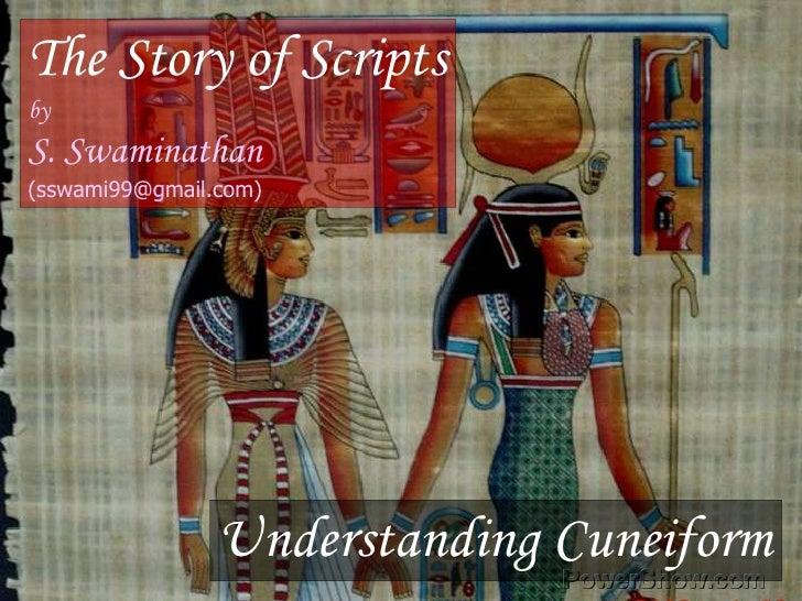 Story of scripts – Part 2 Sumerian Cuneiform