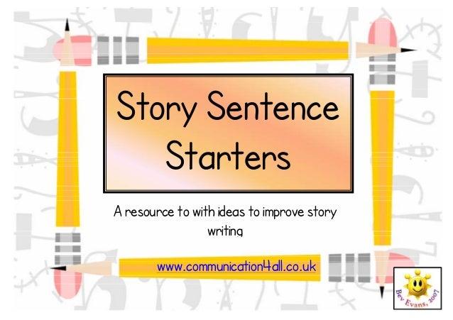 Story Starter Sentences Story Sentence Starters