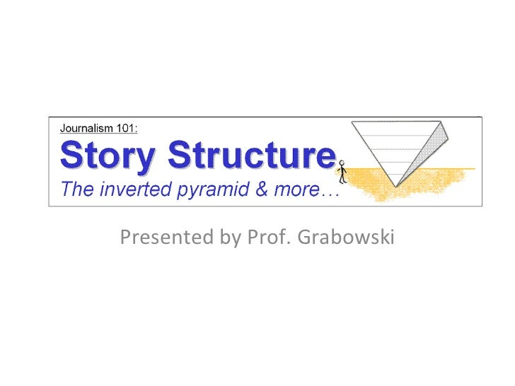 Story structure in journalism