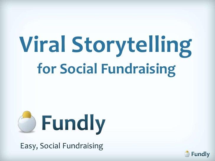 Viral Storytelling for Social Fundraising