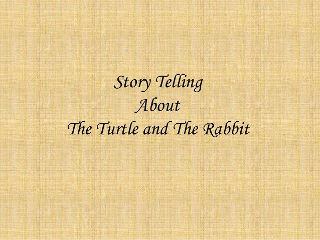 Story Telling About The Turtle and The Rabbit