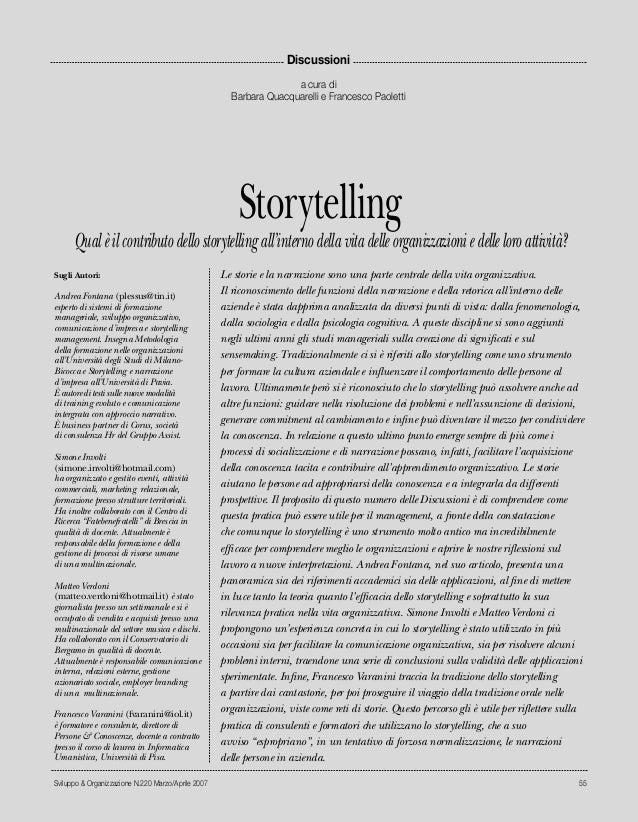 Sviluppo & Organizzazione N.220 Marzo/Aprile 2007 55 Le storie e la narrazione sono una parte centrale della vita organizz...