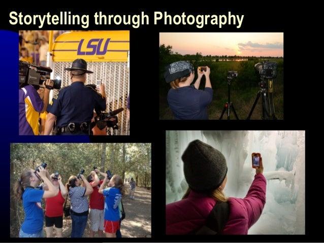 Storytelling through Photography