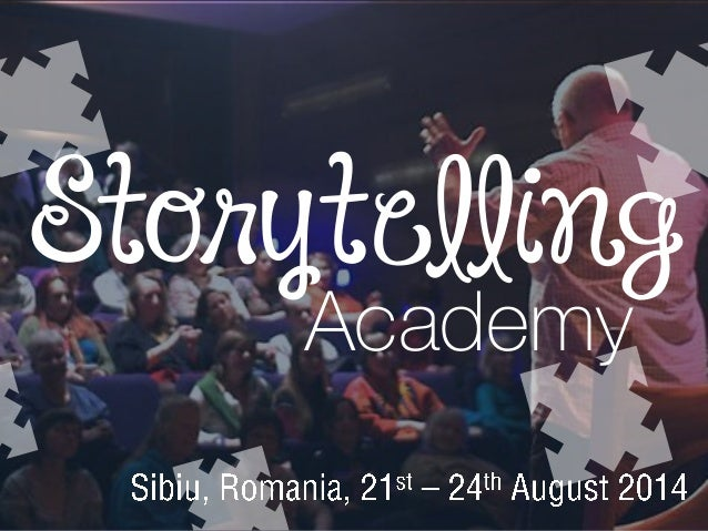 Storytelling Academy - 21st - 24th August 2014