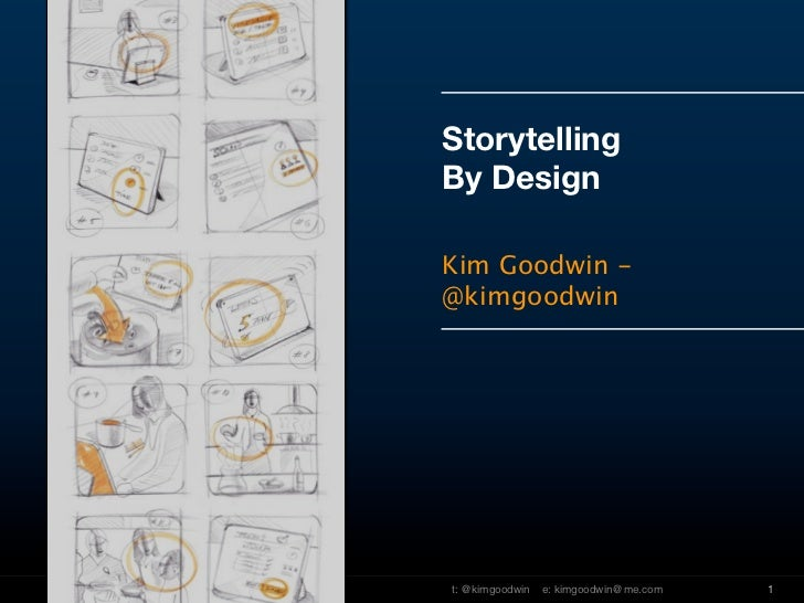 Storytelling                                              By Design                                              Kim Goodw...