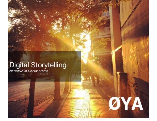 Digital StorytellingNarrative in Social Media