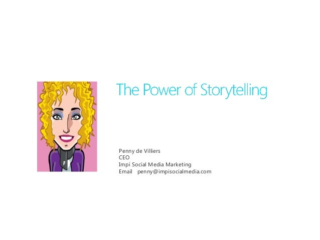 Storytelling and Social Media.  Penny de Villiers