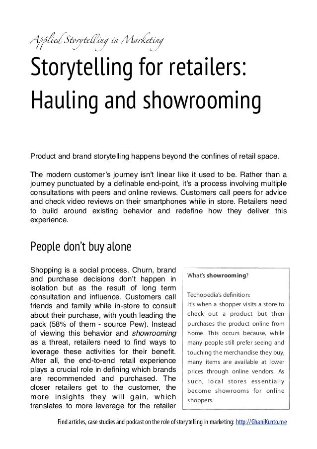 A!lied Storytelling in MarketingStorytelling for retailers:Hauling and showroomingProduct and brand storytelling happens b...