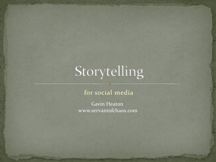 Storytelling for social media