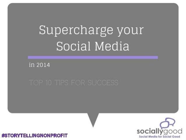 Supercharge Your Social Media in 2014 #StorytellingNonprofit