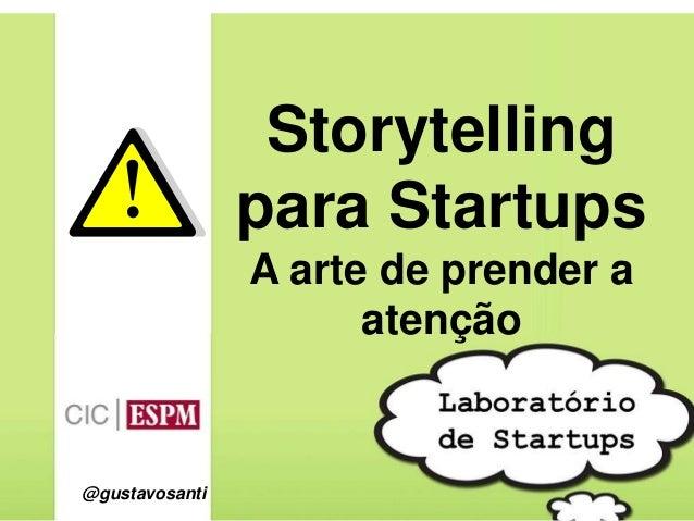 Storytelling para startups | Labstartups ESPM 2013