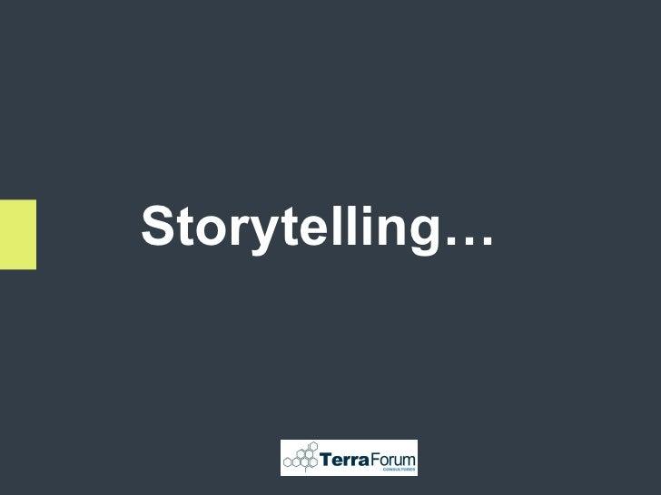 Storytelling…