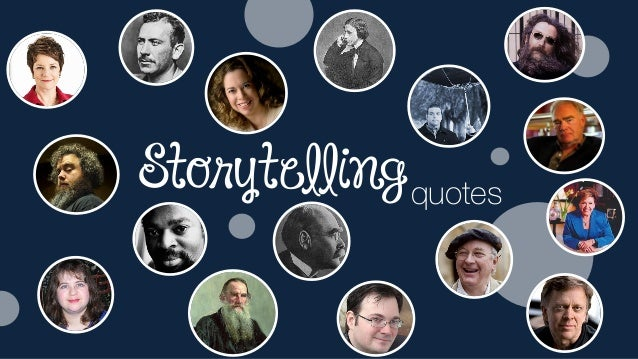 Storytelling Quotes from Great Writers