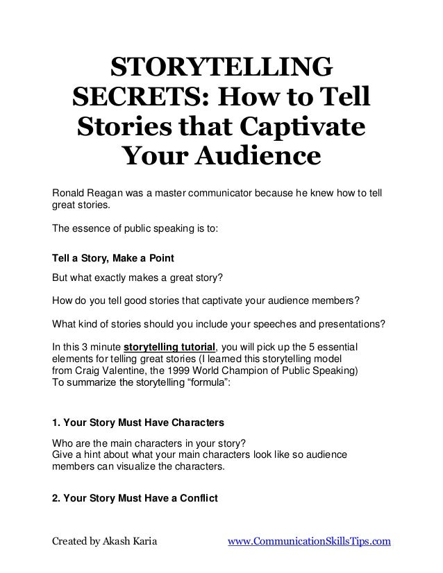 STORYTELLING    SECRETS: How to Tell    Stories that Captivate       Your AudienceRonald Reagan was a master communicator ...