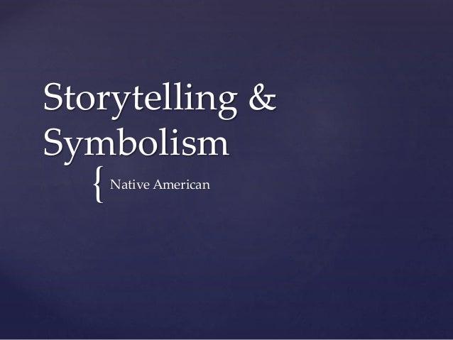 Storytelling & symbolism pp