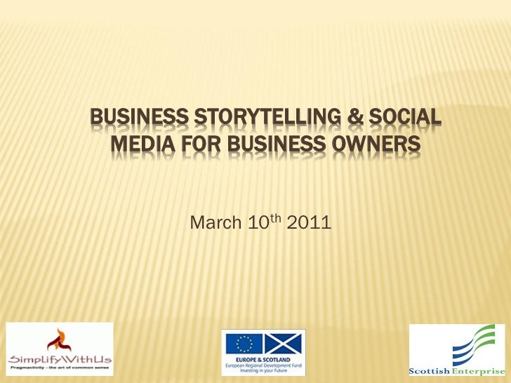 Business Storytelling & Social Media Workshops March 2011