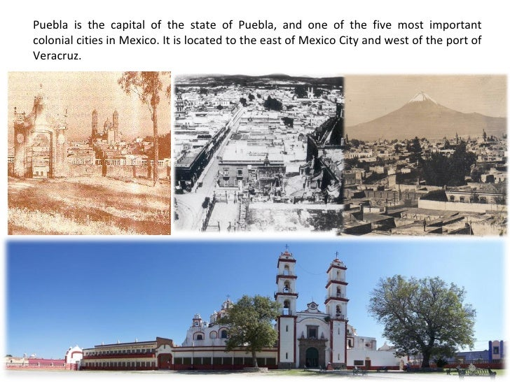 Puebla is the capital of the state of Puebla, and one of the five most important colonial cities in Mexico. It is located ...