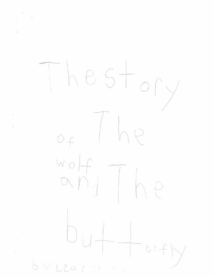 The Story of the Wolf and the Butterfly by Leah C.