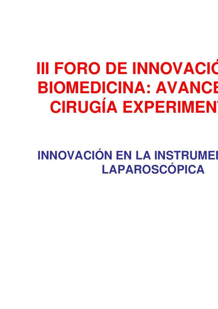 Innovación en la instrumentación laparoscópica