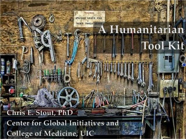 Stout humanitarian tools